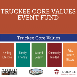 Truckee Chamber Introduces New Truckee Core Values Event Fund